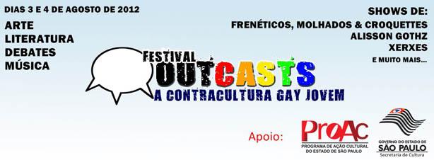 Festival Outcasts Contra Cultura Gay - Gays Gostam